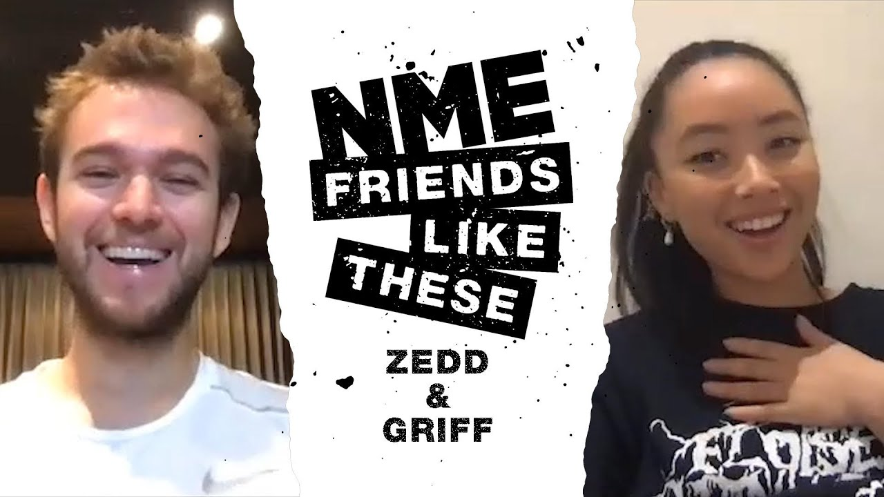 Friends Like These: Zedd and Griff