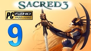 Sacred 3 PC Walkthrough - Part 9 Oakshade & Skaldera / Legend Difficulty / Gameplay 1080p
