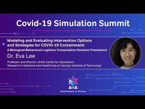 Modeling and Evaluating Intervention Options and Strategies for COVID-19 Containment Dr. Eva Lee
