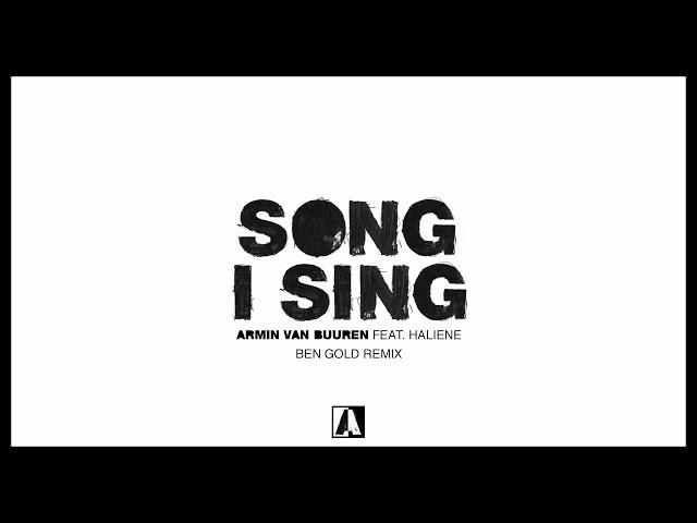 Armin van Buuren feat. HALIENE - Song I Sing (Ben Gold Remix)