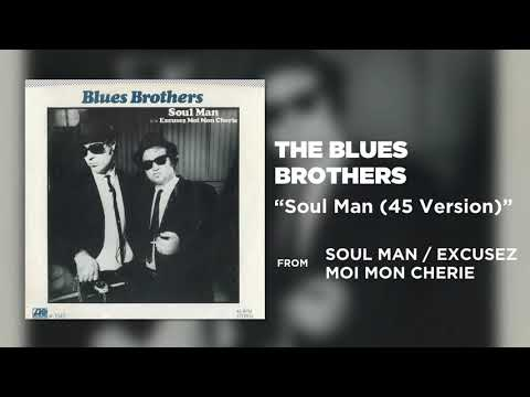 The Blues Brothers - Soul Man (45 Version) (Official Audio)
