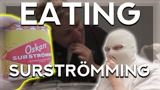 Blizy Tries Surströmming (FERMENTED FISH)