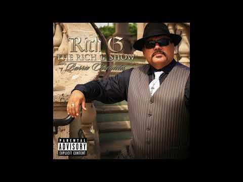 Rich G - Barrio Ridin' (feat. Chris Gunn & Howard E. Scott) - 2018