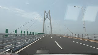 港珠澳大橋行車片段香港往珠海方向 Hong Kong Zhuhai Macao Bridge from Hong Kong to Zhuhai