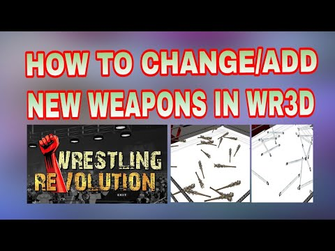 How to Change Weapons In WR3D/Wrestling Revolution 3D Games Hacker