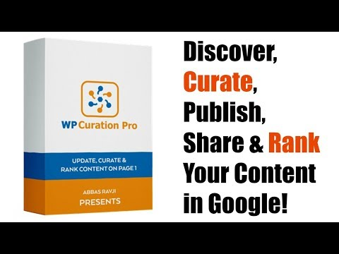 WP Curation Pro SEO Plugin Review Demo Bonus - Discover, Curate, Publish, Share & Rank Your Content