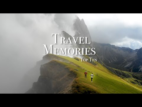 Top 10 Travel Memories Of My Life!