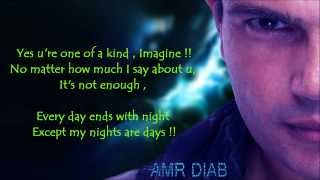Mafeesh Menak-Amr Diab ( you are one of a kind ) English subtitle