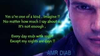 Mafeesh Menak-Amr Diab ( you are one of a kind ) English subtitle