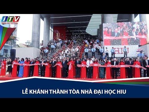 Lễ Khánh thành Tòa nhà Đại học HIU