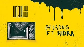 Tutsak - Lades (feat. Hidra) (Official Audio)