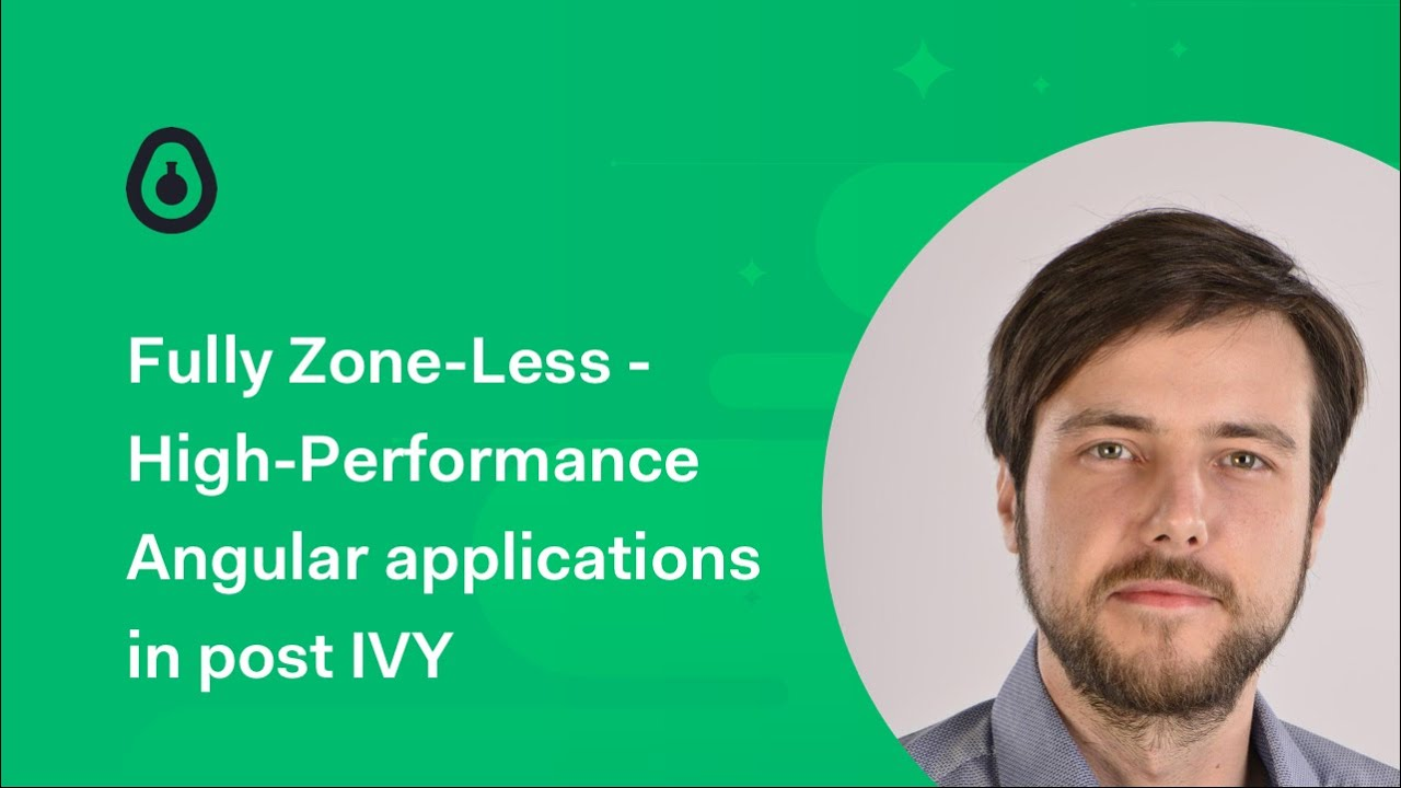 Going fully Zone-Less! High-Performance Angular applications in post IVY - Michael Hladky