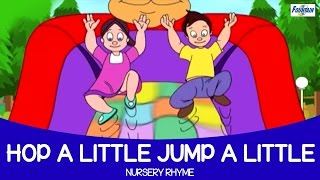 Hop a Little - Nursery Rhyme Full Song ( Fountain Kids )