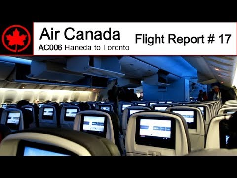 [FullHD] Flight Report # 17 | Air Canada B777-300ER Flight AC006 | Haneda-Toronto