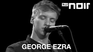 George Ezra - Leaving It Up To You (live bei TV Noir)