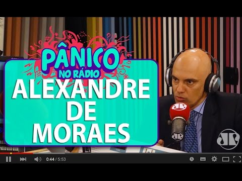 Alexandre de Moraes (Sec. de Segurança Pública de SP) - Pânico - 17/02/16