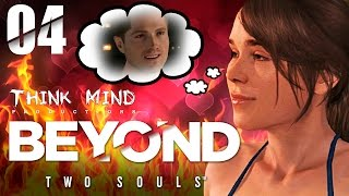 04. Beyond Two Souls -  Encontro Picante (Redublagem) Think Mind