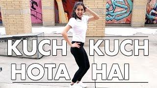 Kuch Kuch Hota Hai Tony Kakkar Dance Cover