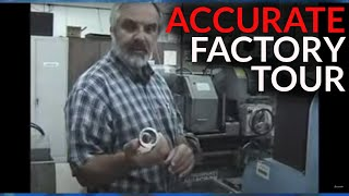 Accurate Grinding & Mfg. Corporation Factory Tour