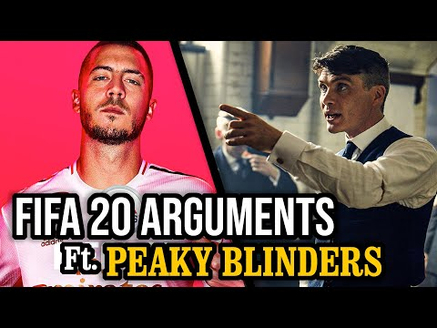 FIFA 20 Arguments Ft. Peaky Blinders (Impressions Dub) - 동영상