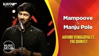 M Oove Manju Pole Arvind Venugopal feat. The Quintet - Music Mojo Season 6 - Kappa TV.mp3
