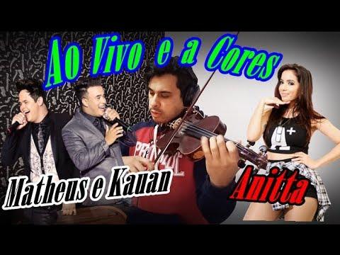Matheus & Kauan Anitta - Ao Vivo E A Cores ft Anitta by Douglas Mendes Violin Cover
