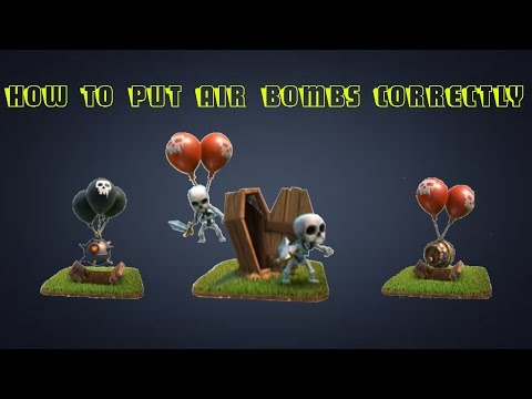 Clash Of Clans - How to put air bombs correctly