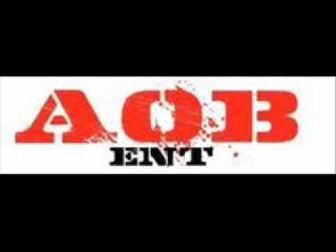 AOB - Is that yo bitch
