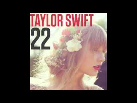 Taylor Swift 22 Dubstep Remix
