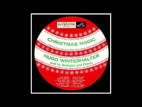Hugo Winterhalter- Christmas Magic. 1953