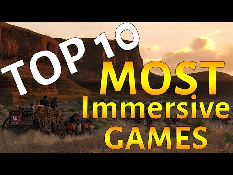 Top 10 Most Immersive Game Worlds