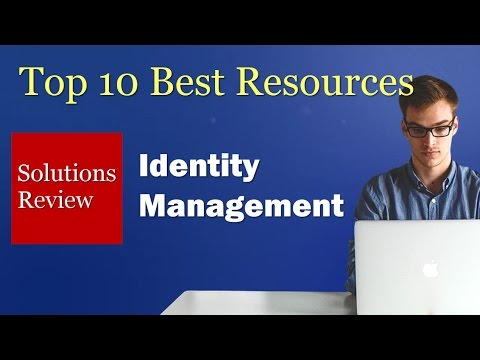 Top 10 Resources for Evaluating Identity Management Tools