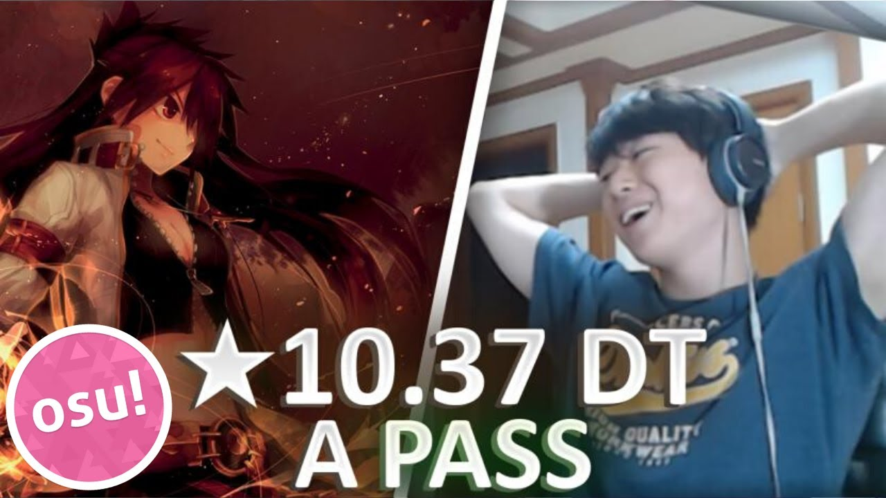 MY FIRST ★10 A RANK PASS - ★10.37 Immortal Flame DT [osu!]