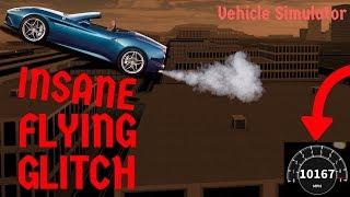 Roblox Vehicle Simulator: INSANE Fly Glitch!