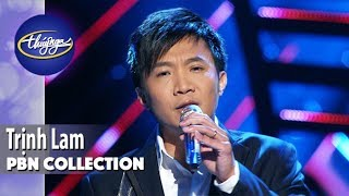 PBN Collection | Best of Trịnh Lam