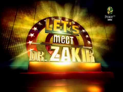Let's meet Dr  Zakir Naik, The Program in Kuwait City, Question and answer with Dr  Zakir Naik