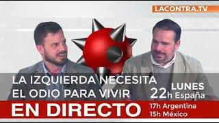 Charla de Alex Navajas a Javier Villamor en La Contra TV | La izquierda necesita el odio para vivir