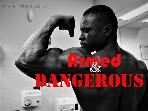 ARMED AND DANGEROUS | ARM WORKOUT