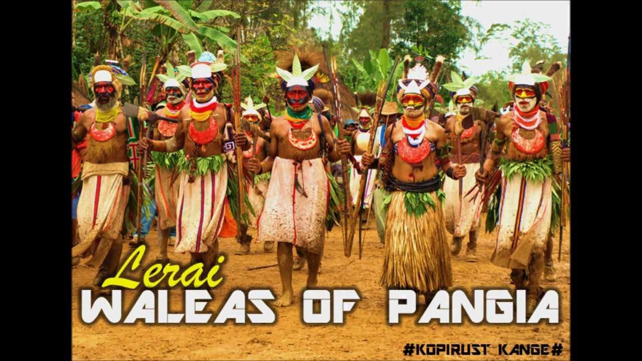 Waleas Of Pangia Lerai Papua New Guinea Music Youtube