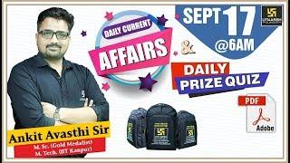 Daily Current Affairs #54    17th Sept.2019    दैनिक समसामयिकी एवं ईनामी प्रश्न    By Ankit Sir