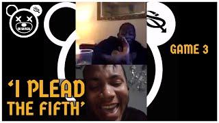 I PLEAD THE FIFTH | SO SA'REAL (GAME 3)