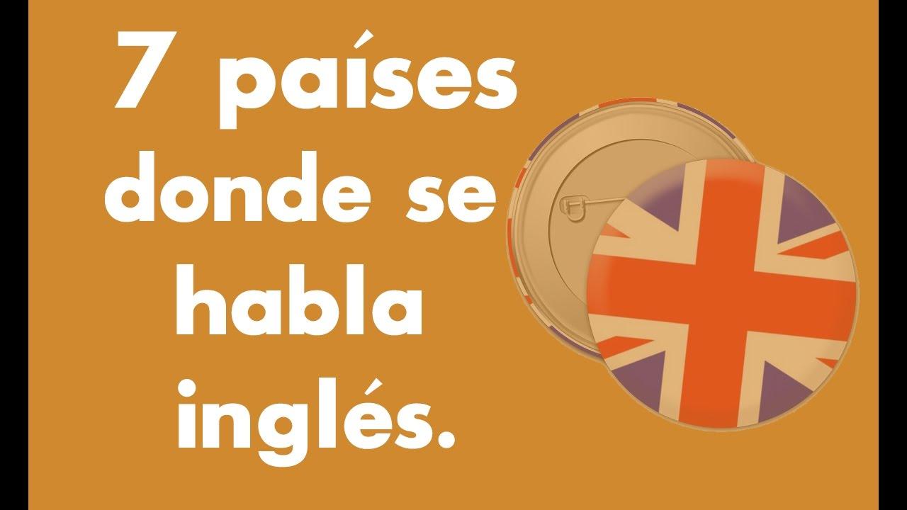 Países Donde Se Habla Inglés Youtube