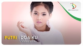 Video Putri - Doa Ku | Official Video Lirik download MP3, 3GP, MP4, WEBM, AVI, FLV April 2018