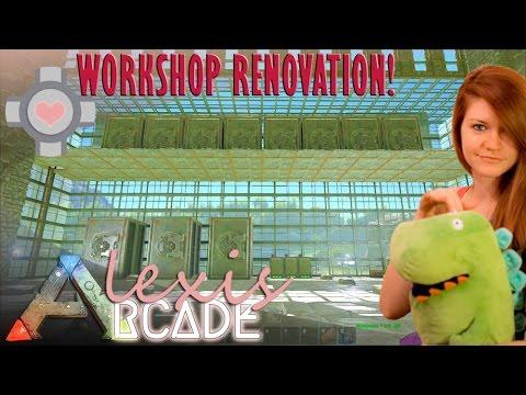 WORKSHOP RENOVATIONS! - ARK: Survival Evolved Ep. 61