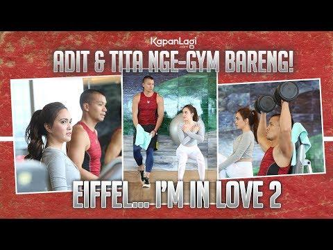 Eiffel Im In Love - Gym Couple Bareng Adit dan Tita