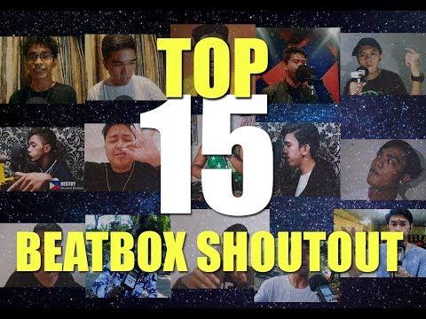 TOP 15 BEST FILIPINO BEATBOX SHOUTOUT BEFORE WE START 2019!