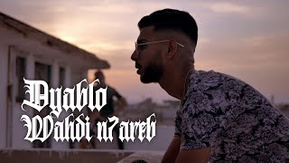 Dyablo - Wahdi n7areb (Official Music Video)