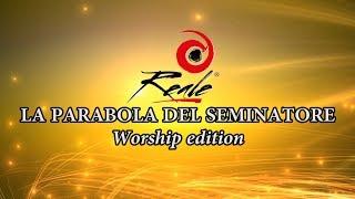 La parabola del seminatore - Worship edition Mp3