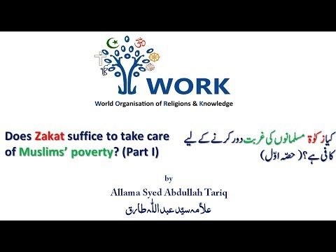 Does Zakat suffice to take care of Muslims' poverty? (Part I)
