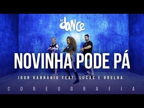 Novinha Pode Pá - Igor Kannário feat. Lucas e Orelha | FitDance TV (Coreografia) Dance Video